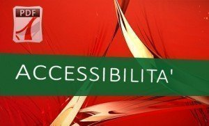"""22 maggio 2014 – Webinar gratuito """"Accessibilità dei documenti elettronici"""""""