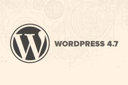 Le novità di WordPress 4.7
