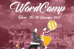 WordPress WordCamp Roma – 15 e 16 dicembre 2017