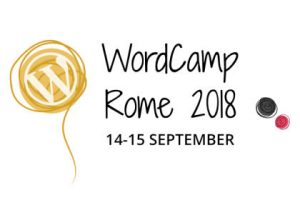 WordPress WordCamp Roma – 14 e 15 settembre 2018