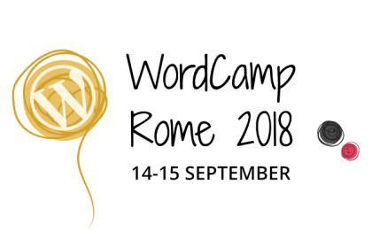 WordPress WordCamp Roma – 14 e 15 settembre 2018