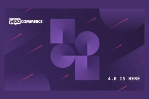 WooCommerce 4.0 – Più efficienza e velocità